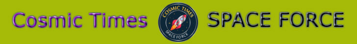 Cosmic Times - SPACE FORCE